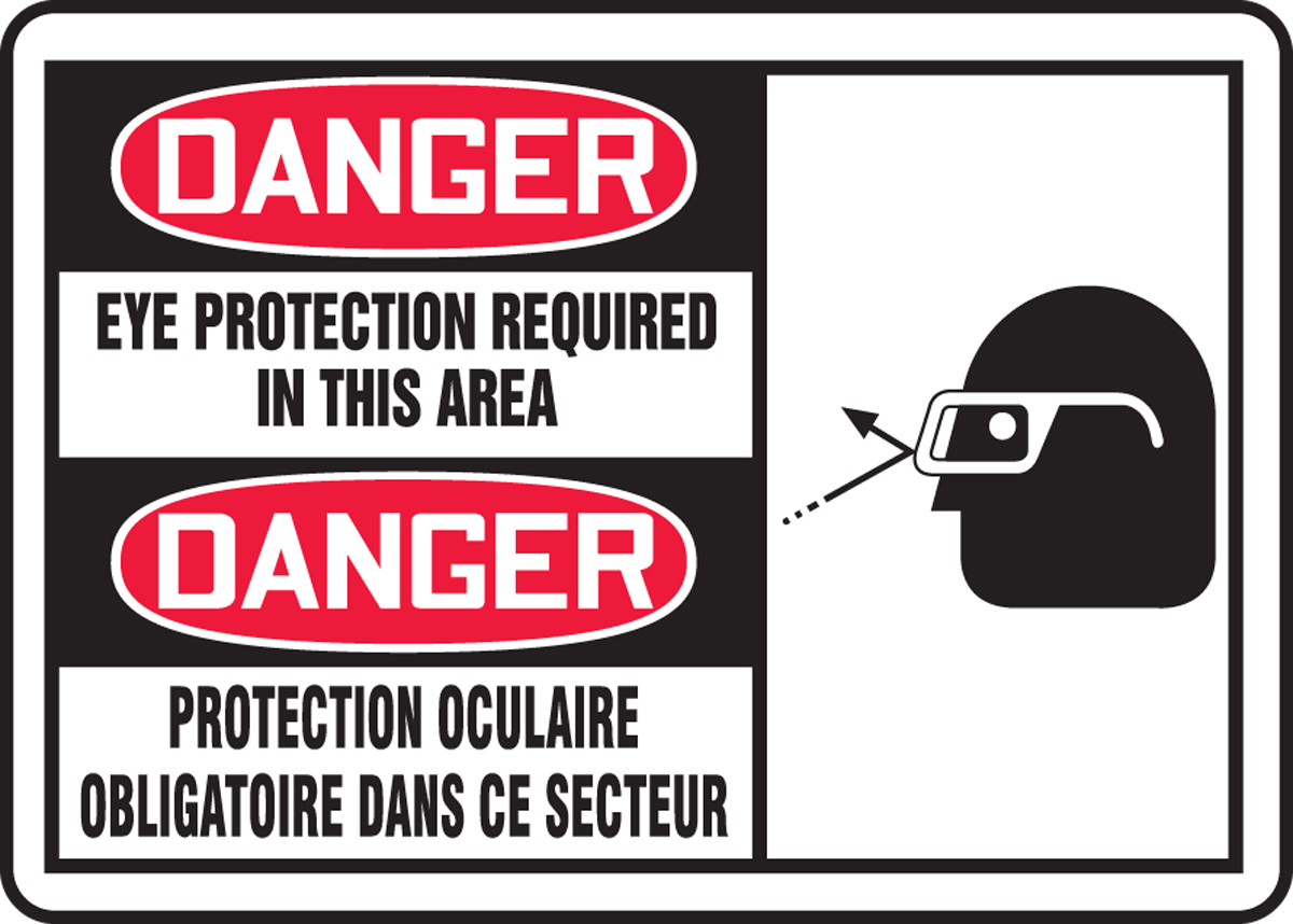 Danger Eye Protection Required In This Area (Bilingual French) 7