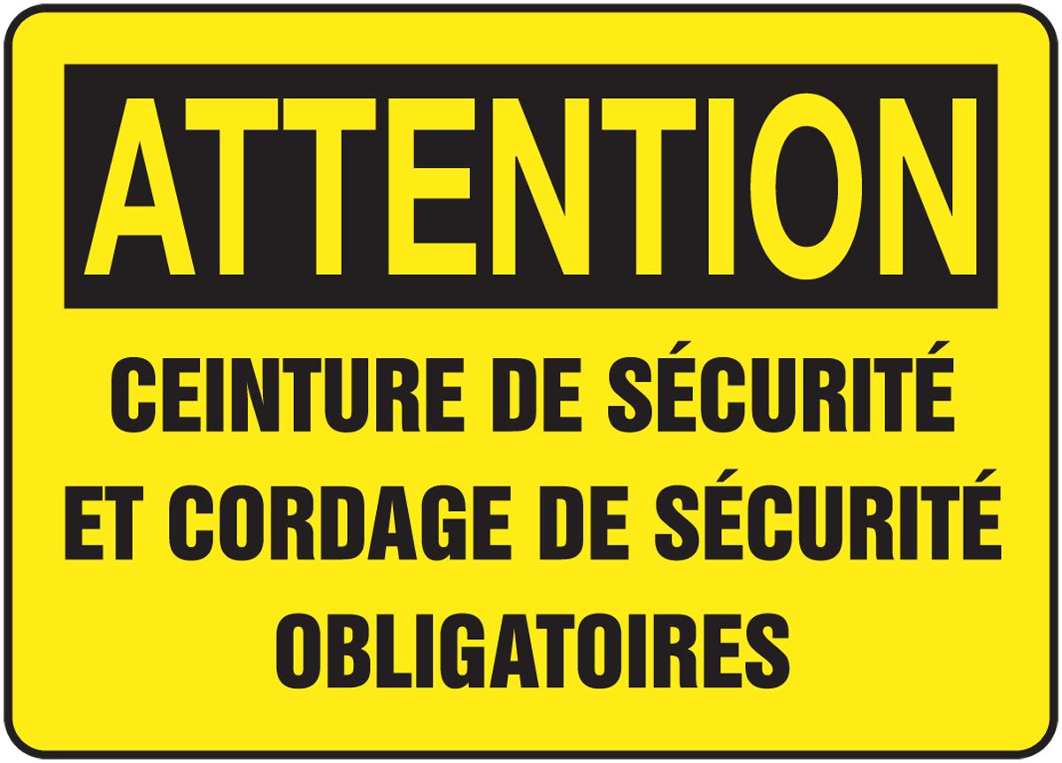 Attention Ceinture De Sécurité Et Cordage De Sécurité Obligatoires (French) 7