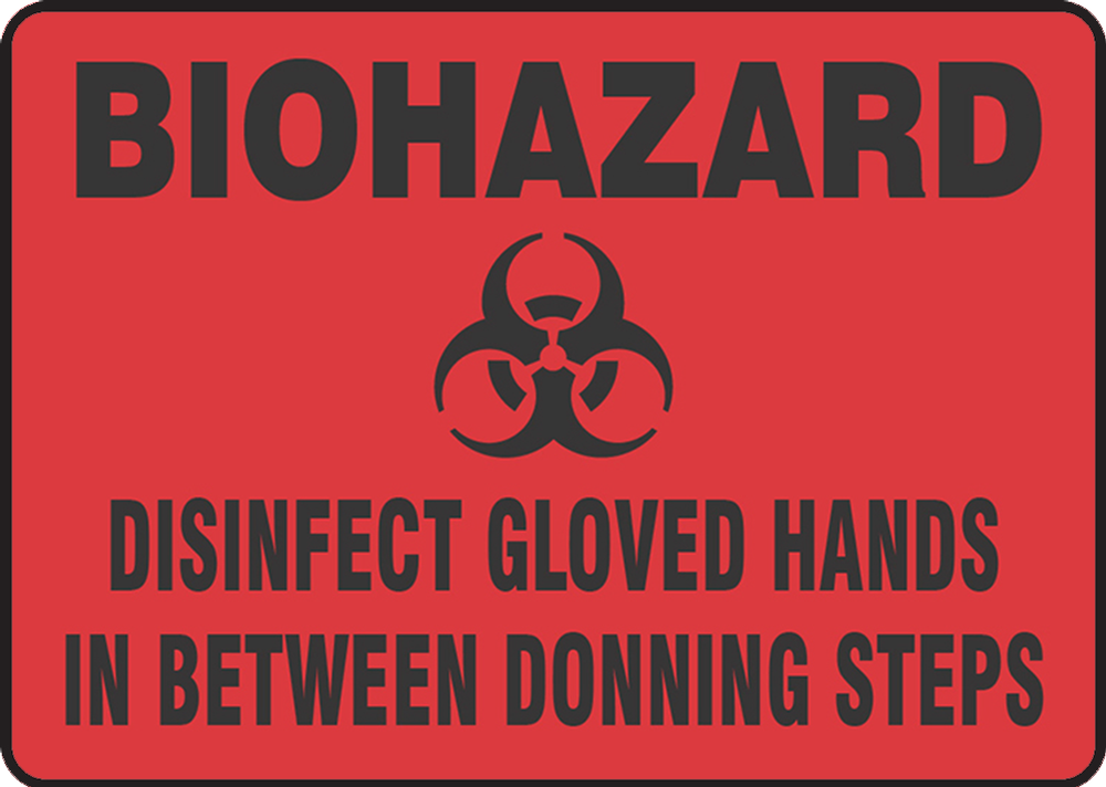 Biohazard Disinfect Gloved Hands In Between Donning Steps 10
