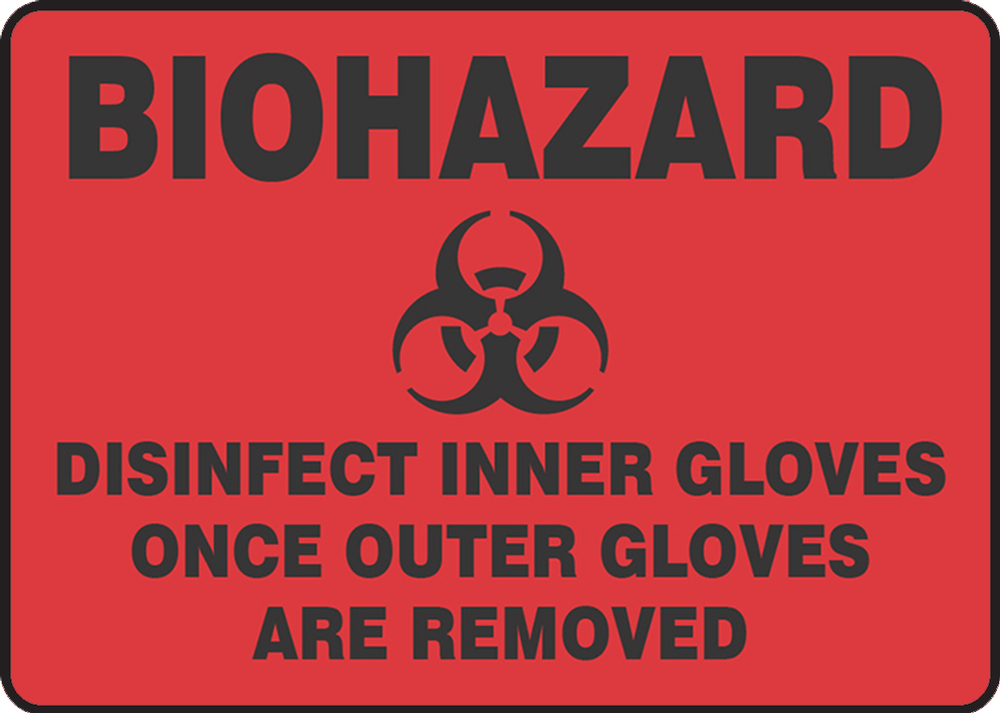Biohazard Disinfect Inner Gloves Once Outer Gloves Are Removed 14