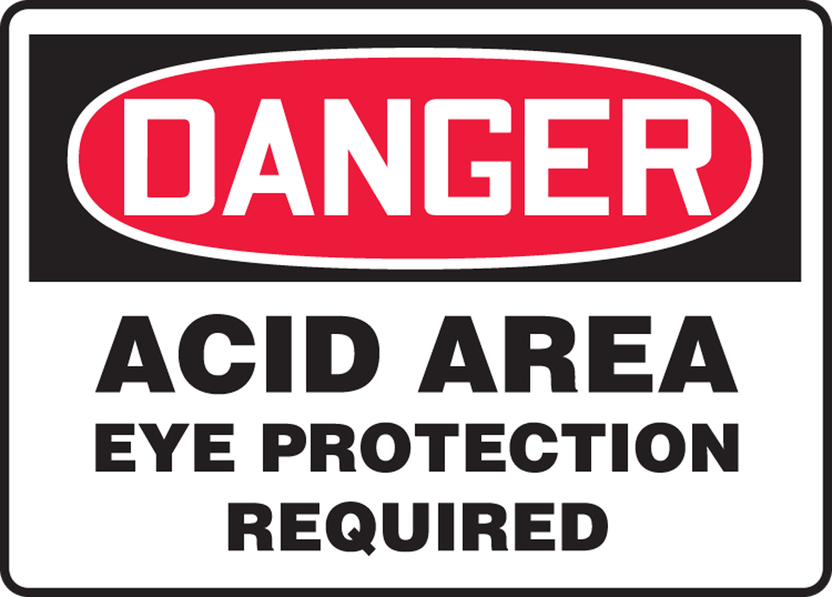 Acid Area Eye Protection Required 10