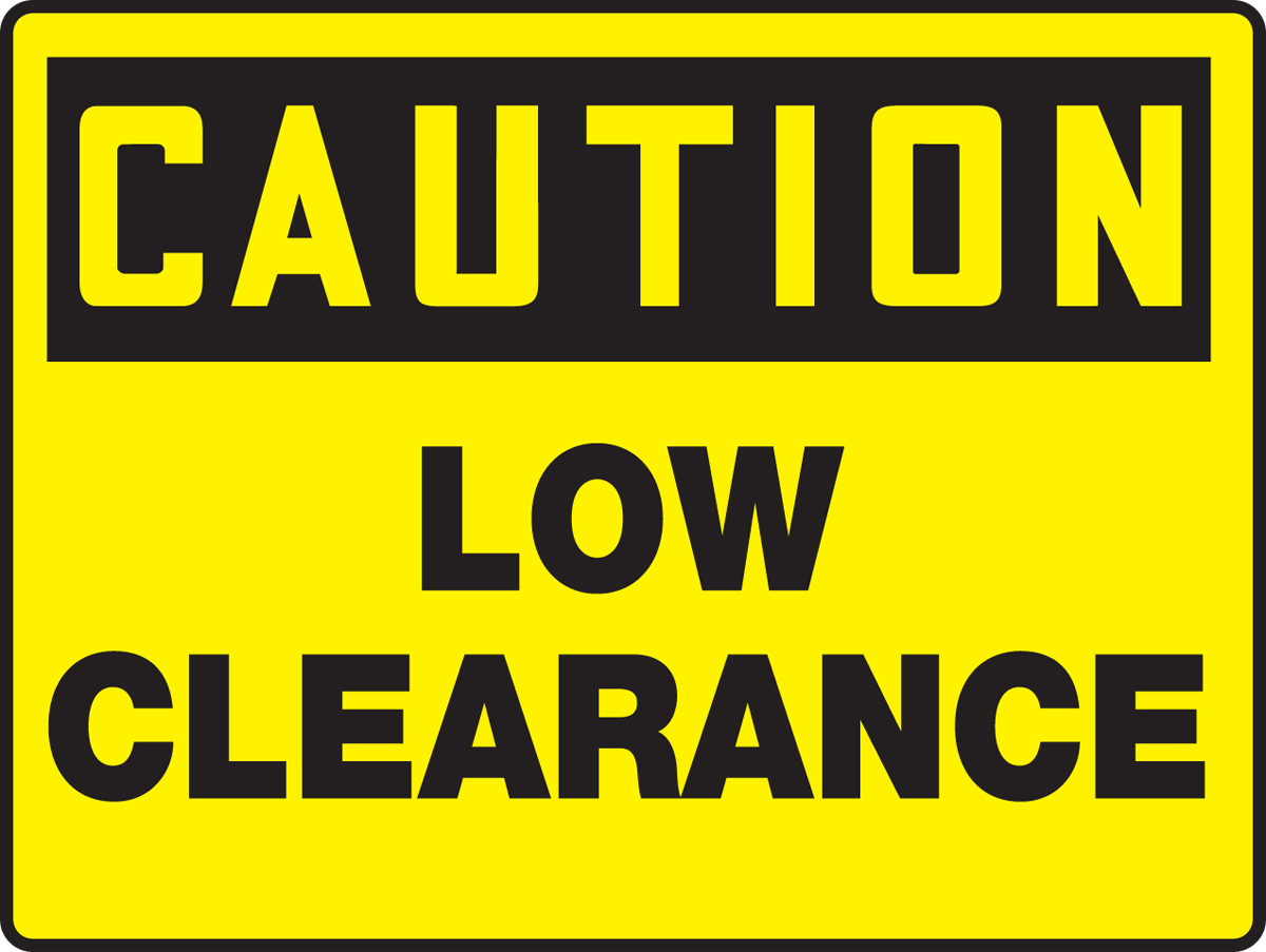 Caution Low Clearance 36