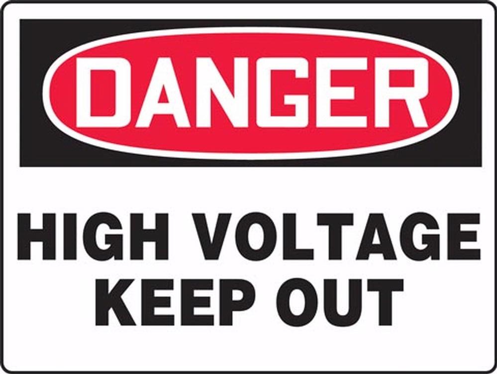 Danger High Voltage Keep Out 48