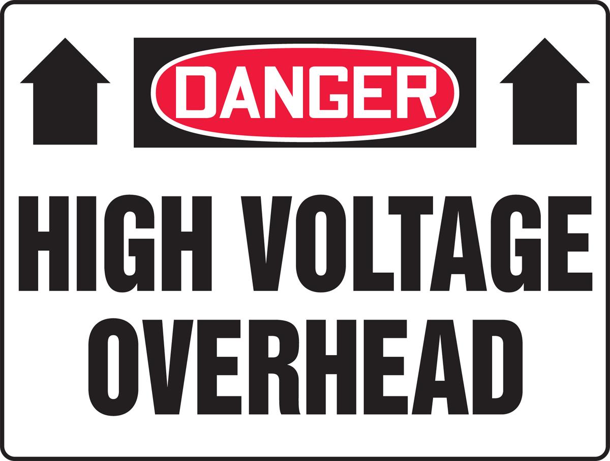 Danger High Voltage Overhead 48