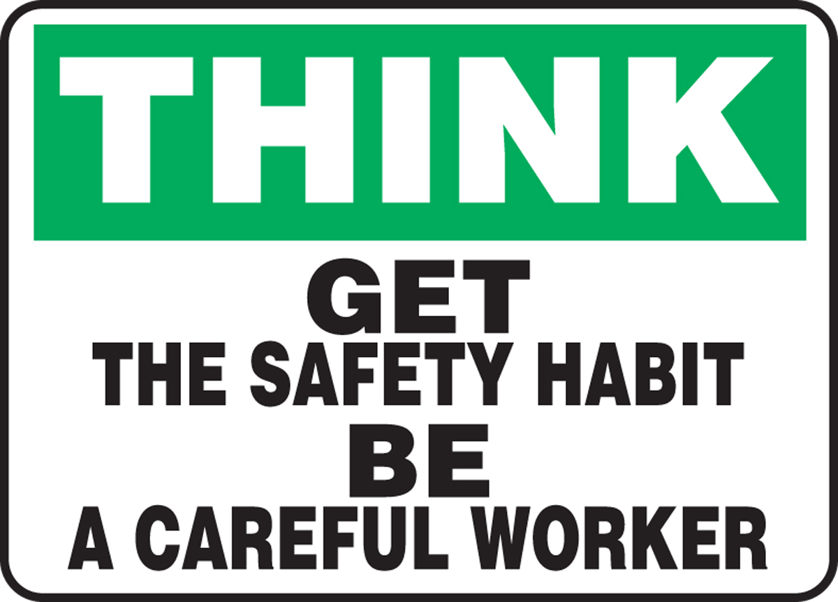 Get The Safety Habit Be A Careful Worker 10