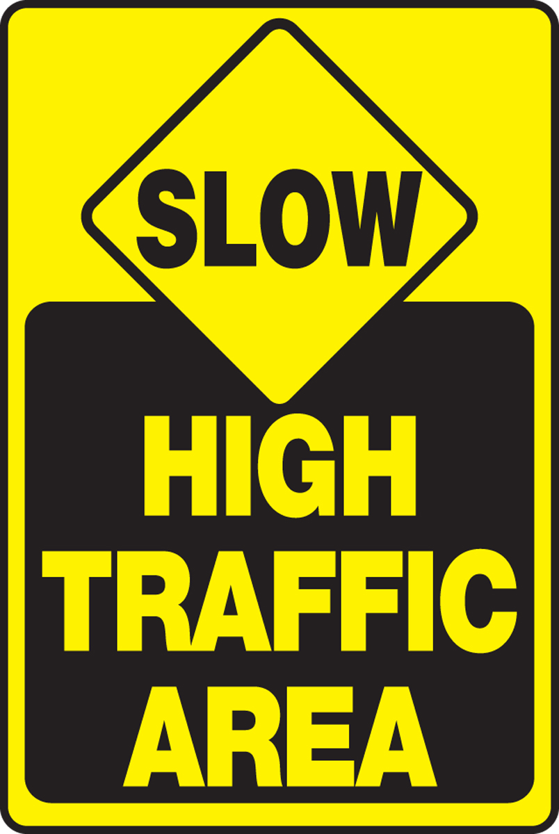 Safety Signs, Safety Tags, Safety Labels by Accuform Signs - Safety Sign: Slow - High Traffic Area